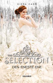 Kiera Cass - Den Eneste Ene - 3 The Selection